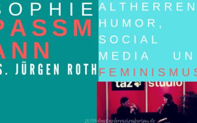 Sophie Passmann vs. Jürgen Roth: Altherrenhumor und Feminismus